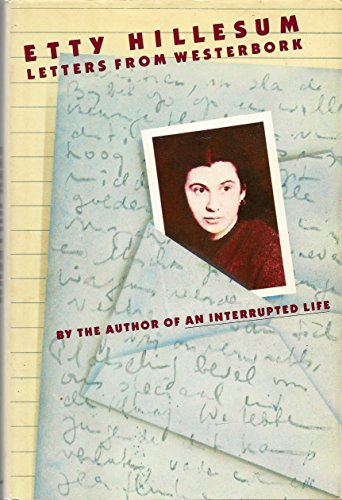 Letters from Westerbrook: Etty Hillesum Tr. By Arnold J. Pomerans, with notes and an introduction ...
