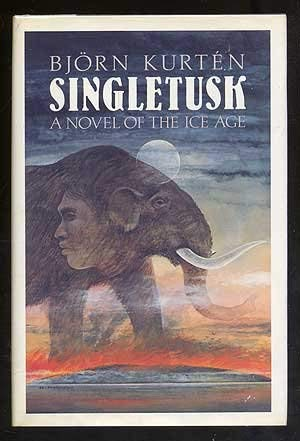 9780394553528: Singletusk: A Novel of the Ice Age
