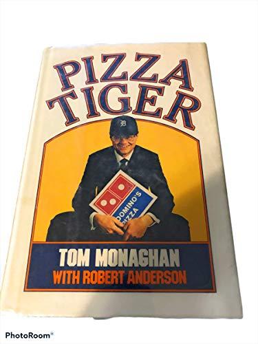 Pizza Tiger: Thomas Monaghan