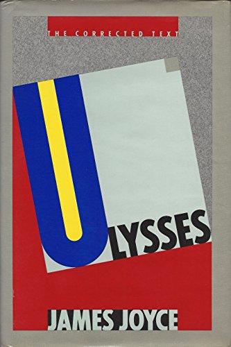 Ulysses: The Corrected Text: Joyce, James; Wolfhard Steppe, Hans Walter Gabler