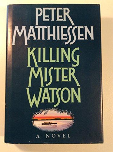 9780394554006: Killing Mister Watson