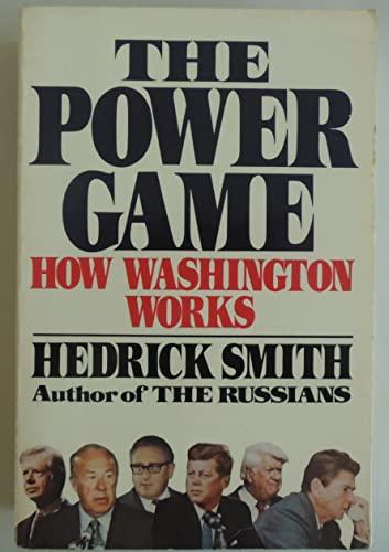 9780394554471: The Power Game: How Washington Works