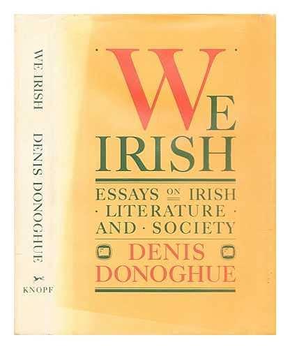 9780394554518: We Irish: Essays on Irish Literature and Society