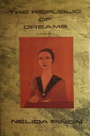 The Republic of Dreams.: Pinon, Nelida.