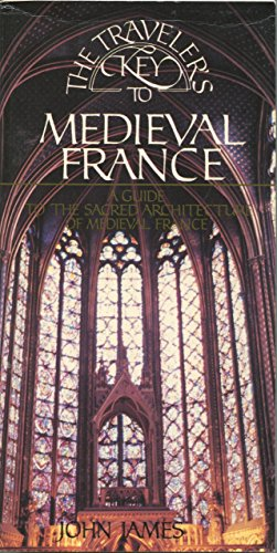 9780394555317: Traveler's Key to Medieval France