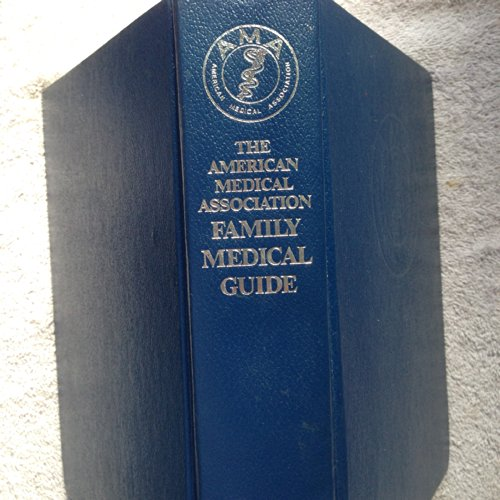9780394555829 the american medical association family medical rh abebooks co uk the american medical association family medical guide 1987 the american medical association family medical guide 1987