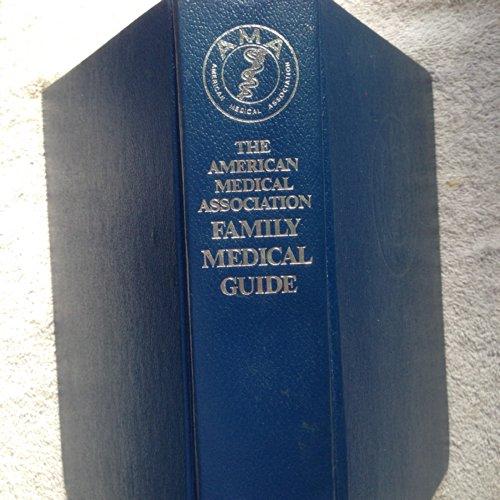 9780394555829: American Medical Association Family Medical Guide (The American Medical Association home health library)