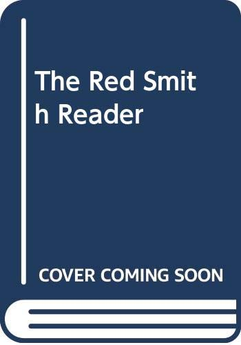 The Red Smith Reader (0394555899) by Smith, Red