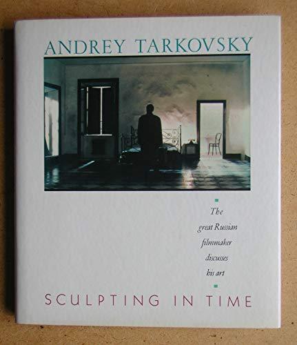Sculpting in Time: Andrey Tarkovsky