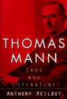 9780394556338: Thomas Mann: Eros and Literature