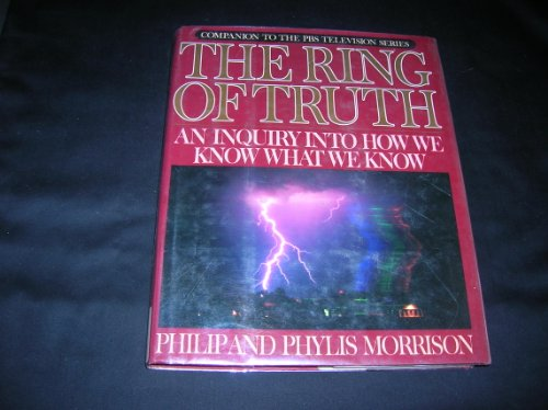 9780394556635: The Ring of Truth: An Inquiry into How We Know What We Know
