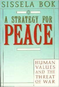 A Strategy for Peace (0394556704) by Sissela Bok
