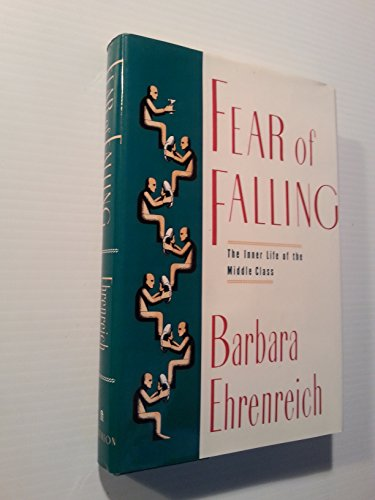 9780394556925: Fear of Falling: The Inner Life of the Middle Class