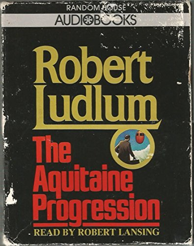 9780394557038: The Aquitaine Progression