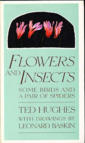 Flowers and Insects, Some Birds and a: Hughes, Ted
