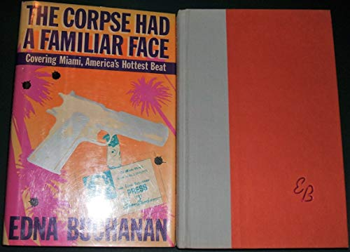 Corpse Had a Familiar Face: Buchanan, Edna