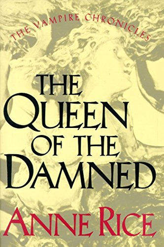 9780394558233: The Queen of the Damned (The Third Book in the Vampire Chronicles)
