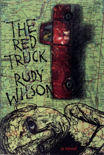 The Red Truck (SIGNED Plus SIGNED LETTER and NOTE): Wilson, Rudy
