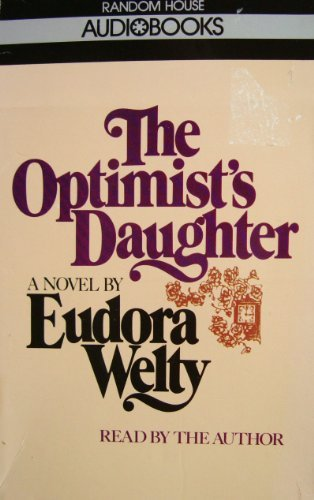 9780394558707: The Optimist's Daughter