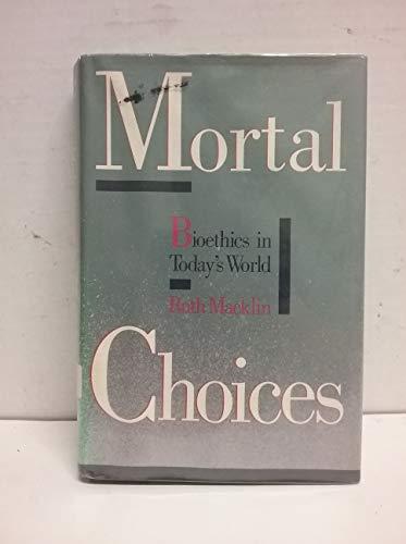 9780394559025: Mortal Choices