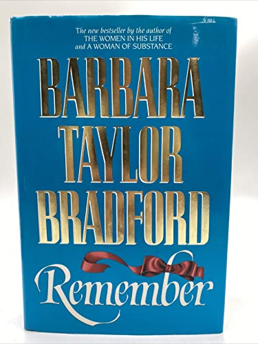 Remember: Bradford, Barbara Taylor