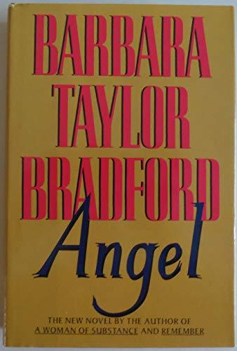 Angel: Bradford, Barbara Taylor