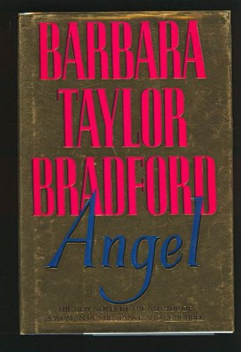 Angel: BRADFORD, Barbara Taylor