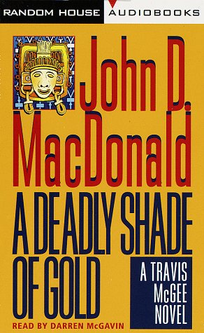 9780394559766: A Deadly Shade of Gold (Travis McGee Mysteries (Audio))