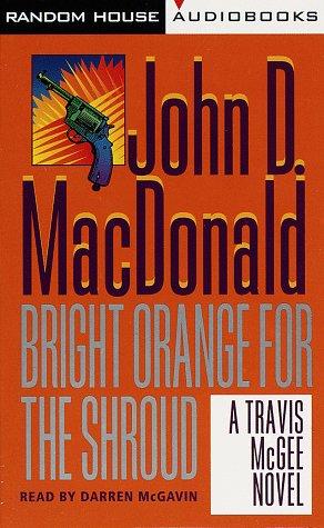 9780394559773: Bright Orange for the Shroud (Travis McGee Mysteries (Audio))