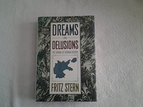 9780394559957: Dreams and Delusions: The Drama of German History