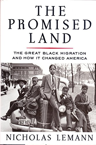 9780394560045: The Promised Land: The Great Black Migration and How It Changed America