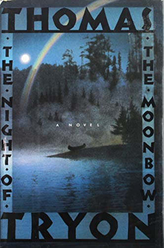 The Night of the Moonbow: Tryon, Thomas