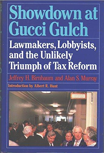 Showdown at Gucci Gulch: Birnbaum, Jeffrey H.
