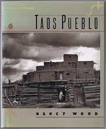 TAOS PUEBLO: Wood, Nancy