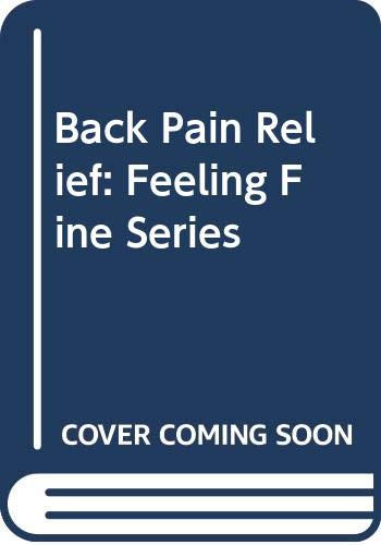 9780394560823: Back Pain Relief: Feeling Fine Series