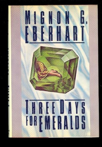 Three Days for Emeralds (0394561082) by Eberhart, Mignon G.