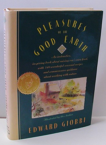 Pleasures Of The Good Earth (Knopf Cooks American)
