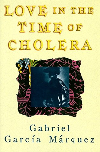 Love in the Time of Cholera (Oprah's: Gabriel Garcia Marquez