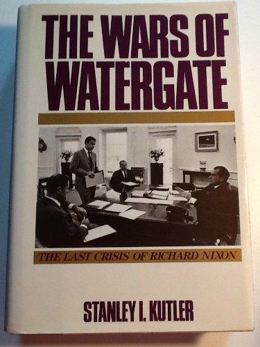 9780394562346: The Wars of Watergate: The Last Crisis of Richard Nixon