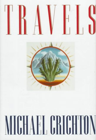 Travels: MICHAEL CRICHTON