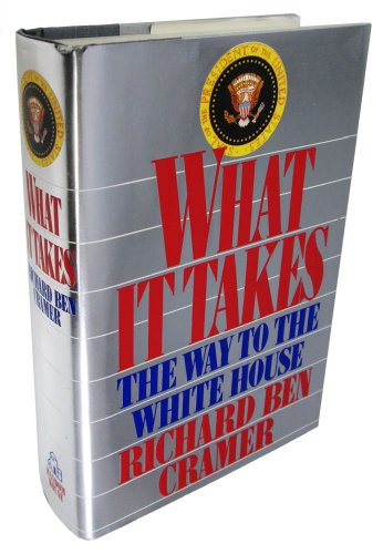 9780394562605: What It Takes: The Way to the White House