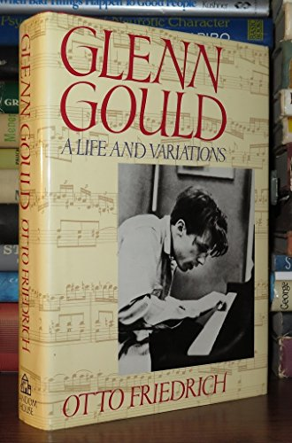 9780394562995: Glenn Gould: A Life and Variations