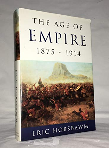 9780394563190: The Age of Empire. 1875-1914 (History of Civilization)