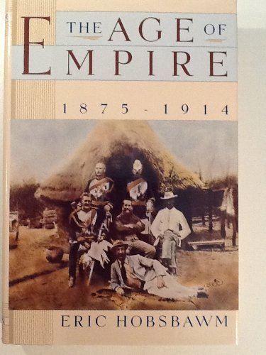 9780394563190: The Age of Empire, 1875-1914 (History of Civilization)