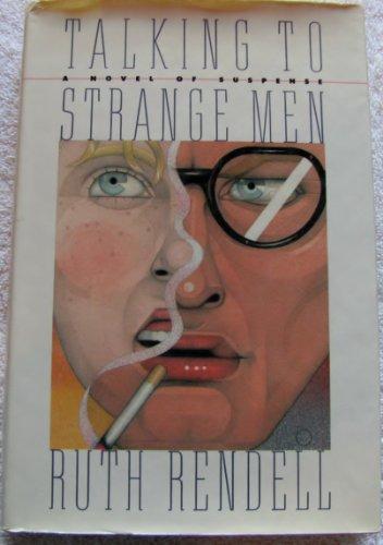Talking to Strange Men: Rendell, Ruth