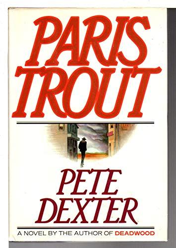 Paris Trout: Dexter,pete