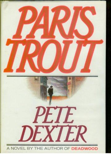 Paris Trout: Dexter, Pete