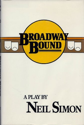 Broadway Bound: Neil Simon