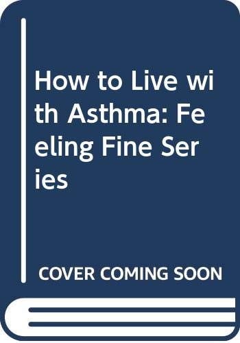 How to Live Well With Asthma (9780394564296) by Ulene, Art
