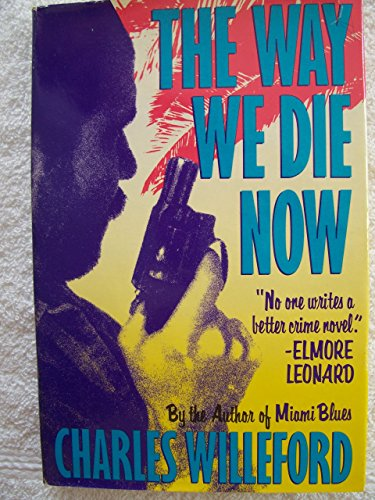 9780394565255: The Way We Die Now: A Novel